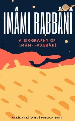 A Biography of Imâm-i-Rabbânî
