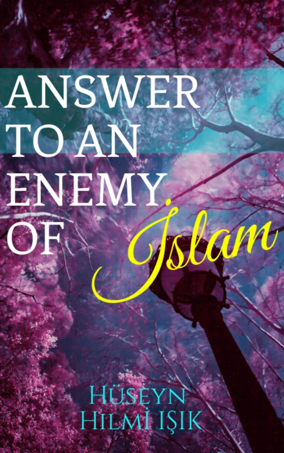 Answer to an Enemy of Islam