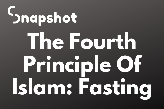 The Fourth Principle Of Islam: Fasting
